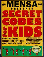Cover of: Mensa Presents Secret Codes for Kids