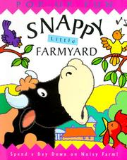 Cover of: Snappy Little Farmyard