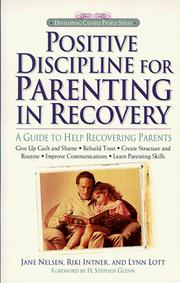 Cover of: Positive Discipline for Parenting in Recovery