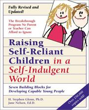 Cover of: Raising Self-Reliant Children in a Self-Indulgent World