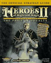 Cover of: Heroes of Might & Magic II: The Price of Loyalty: The Official Strategy Guide (Secrets of the Games Series.)