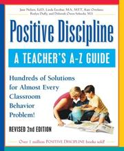 Cover of: Positive Discipline: A Teacher's A-Z Guide, Revised 2nd Edition