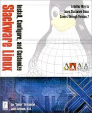 Cover of: Install, Configure, and Customize Slackware LINUX (with CD-ROM)