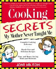 Cover of: Cooking secrets my mother never taught me