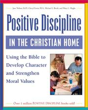 Cover of: Positive Discipline in the Christian Home