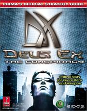 Cover of: Deus Ex: The Conspiracy: Prima's Official Strategy Guide