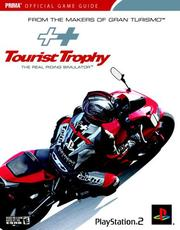 Cover of: Tourist Trophy: The Real Riding Simulator (Prima Official Game Guide)
