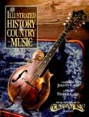 Cover of: The Illustrated History  of Country Music