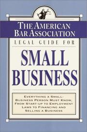 Cover of: The American Bar Association Legal Guide for Small Business