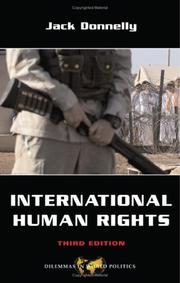 Cover of: International Human Rights (Dilemmas in World Politics)