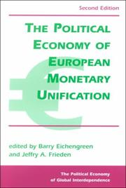 Cover of: The Political Economy of European Monetary Integration