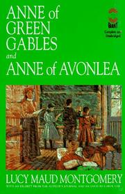 Cover of: Anne of Green Gables: and, Anne of Avonlea