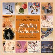 Cover of: The Encyclopedia Of Beading Techniques
