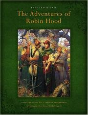 Cover of: The Adventures Of Robin Hood: The Classic Tale