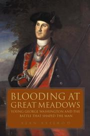 Cover of: A Blooding at Great Meadows: Young George Washington and the Battle That Shaped the Man