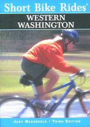 Cover of: SHORT BIKE RIDES WESTERN WASHINGTON, 3rd Edition (Short bike rides)