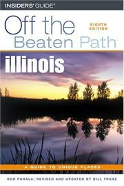 Cover of: Illinois Off the Beaten Path, 8th (Off the Beaten Path Series)