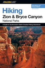 Cover of: Hiking Zion and Bryce Canyon National Parks, 2nd (Regional Hiking Series)