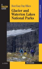 Cover of: Best Easy Day Hikes Glacier and Waterton Lakes National Parks, 2nd (Best Easy Day Hikes Series)