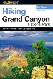 Cover of: Hiking Grand Canyon National Park, 2nd (Regional Hiking Series)