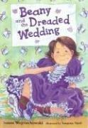 Cover of: Beany and the Dreaded Wedding (Beany)