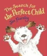 Cover of: The Search for the Perfect Child