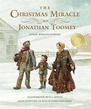 Cover of: The Christmas Miracle of Jonathan Toomey with CD