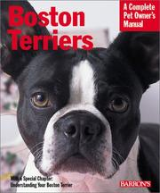Cover of: Boston Terriers (Complete Pet Owner's Manual)