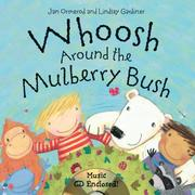Cover of: Whoosh around the mulberry bush