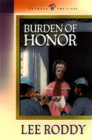 Cover of: Burden of Honor / Lee Roddy