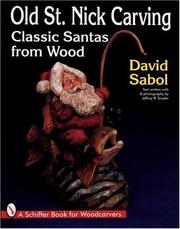 Cover of: Old St. Nick Carving: Classic Santas from Wood