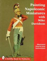Cover of: Painting Napoleonic Miniatures