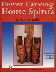 Cover of: Power Carving House Spirits with Tom Wolfe