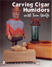 Cover of: Carving Cigar Humidors (Schiffer Book for Woodcarvers)