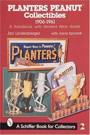 Cover of: Planters Peanut Collectibles, 1906-1961