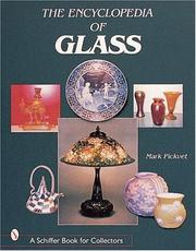 Cover of: The Encyclopedia of Glass (Schiffer Book for Collectors)