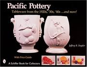 Cover of: Pacific Pottery: Sunshine Tableware from the 1920s, '30s, and '40s...and more!