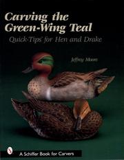 Cover of: Carving The Green-Wing Teal