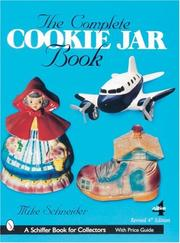 Cover of: The Complete Cookie Jar Book (Schiffer book for collectors)