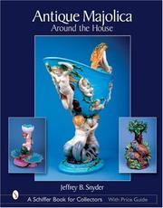 Cover of: Antique Majolica Around The House: Around The House (Schiffer Book for Collectors)