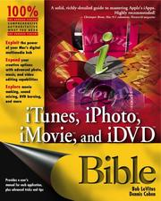 Cover of: iTunes, iPhoto, iMovie, and iDVD Bible