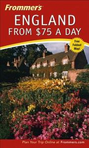 Cover of: Frommer's England from $75 a Day, 25th Edition