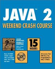 Cover of: Java 2 Weekend Crash Course (With CD-ROM)