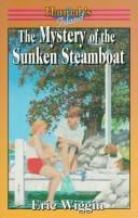 Cover of: The mystery of the sunken steamboat