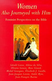Cover of: Women Also Journeyed With Him: Feminist Perspectives on the Bible