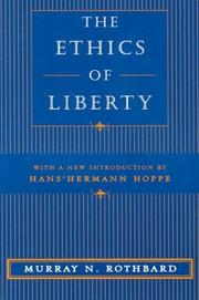 Cover of: The Ethics of Liberty