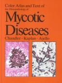 Cover of: Color Atlas & Textbook of the Histopathology of Mycotic Diseases (Wolfe Medical Atlases)