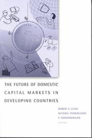 Cover of: The future of domestic capital markets in developing countries