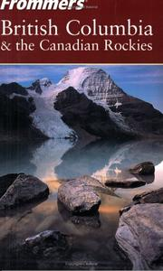 Cover of: Frommer's British Columbia & the Canadian Rockies (Frommer's Complete)