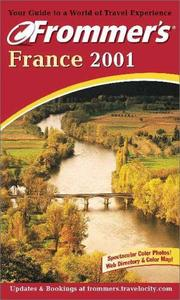 Cover of: Frommer's 2001 France (Frommer's France, 2001)